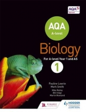 Pauline Lowrie,   Mark Smith AQA A Level Biology Student Book 1