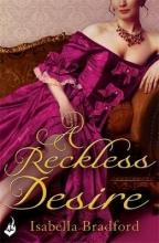 Bradford, Isabella Reckless Desire