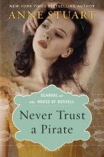 Stuart, Anne Never Trust a Pirate