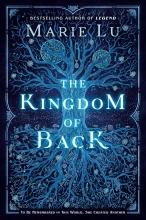 Marie Lu , The Kingdom of Back