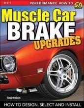 Bobby Kimbrough Muscle Car Brake Upgrades