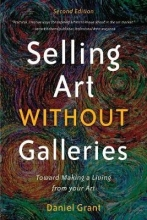 Grant, Daniel Selling Art Without Galleries