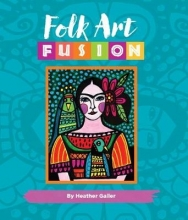 Galler, Heather Folk Art Fusion