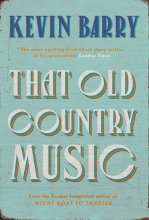 Kevin Barry , That Old Country Music
