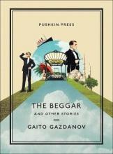 Gaito (Author) Gazdanov,   Bryan (Translator) Karetnyk The Beggar and Other Stories