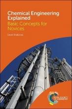 David (University of Melbourne, Australia) Shallcross Chemical Engineering Explained
