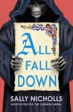 Sally Nicholls, All Fall Down