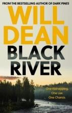 Will Dean, Black River