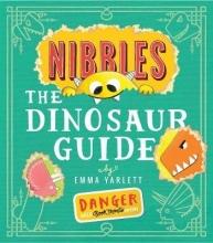 Yarlett, Emma Nibbles: The Dinosaur Guide