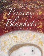 Duffy, Carol Ann Princess` Blankets