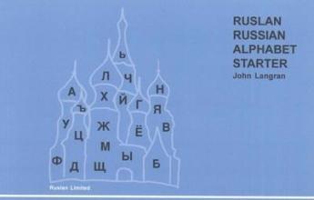 John Langran Ruslan Russian Alphabet starter