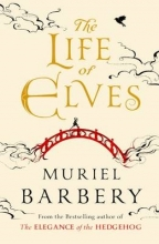 Barbery, Muriel Life of Elves