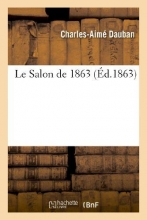 Dauban, Charles-Aime Le Salon de 1863