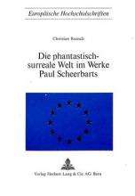 Christian Ruosch Die Phantastisch-Surreale Welt Im Werke Paul Scheerbarts