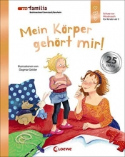Geisler, Dagmar,   Pro Familia Mein Körper gehört mir! (Jubiläumsausgabe)