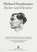Michael Hamburger: Dichter und Übersetzer