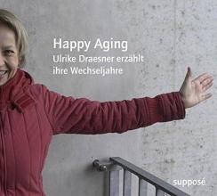 Draesner, Ulrike Happy Aging