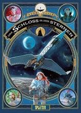Alice, Alex Das Schloss in den Sternen 02. 1869: Die Eroberung des Weltraums - Buch 2