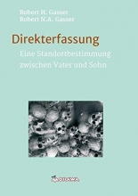 Gasser, Robert Direkterfassung