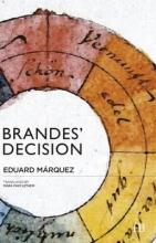 Márquez, Eduard Brandes` Decision