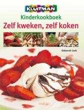 Deborah  Lock Kinderkookboek Zelf kweken zelf koken
