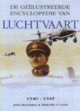 M.V. Lowe , Geillustreerde Encyclopedie van de Luchtvaart 1940-1945