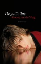 Vlugt, Simone van der De guillotine