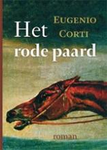 Eugenio  Corti Het rode paard
