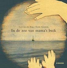 Lidewij van den Berg In de zee van mama`s buik