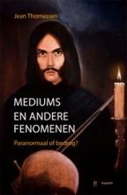 J. Thomassen , Mediums en andere fenomenen