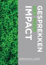 Femke Bennenbroek , Gesprekken met meer impact