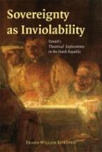 Frans-Willem Korsten , Sovereignty as Inviolability