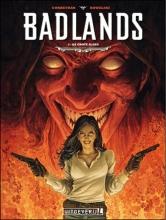 Corbeyran , Badlands 03 De grote slang