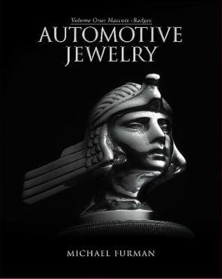 Michael Furman,Automotive Jewelry -- Volume One