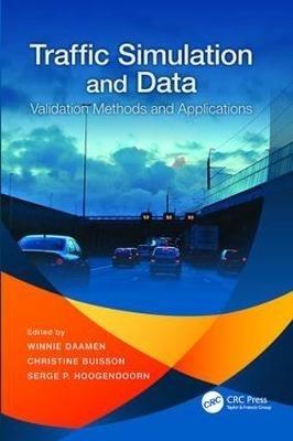 Winnie (Delft University of Technology, The Netherlands) Daamen,   Christine (Universite de Lyon, France) Buisson,   Serge P. (Delft University of Technology, The Netherlands) Hoogendoorn,Traffic Simulation and Data