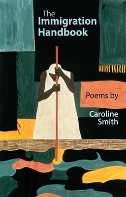 Caroline Smith,The Immigration Handbook