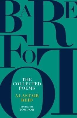 Alastair Reid,   Tom Pow,Barefoot