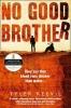 <b>Keevil, Tyler</b>,No Good Brother