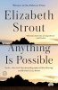 <b>Strout Elizabeth</b>,Anything is Possible