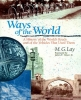 Lay, M. G.,   Vance, James E., Ways of the World