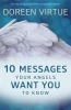 Virtue, Doreen, 10 Messages Your Angels Want You to Know