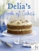 Delia Smith, Delia`s Cakes