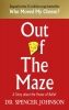 Johnson Spencer, Out of the Maze
