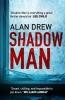 Alan Drew, Shadow Man