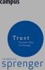 Sprenger, Reinhard K., Trust
