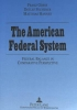 , The American Federal System: