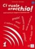 , CI VUOLE ORECCHIO 1ALUM+CD(9788861821019)