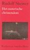 Rudolf Steiner, ,Het esoterische christendom