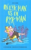 Dick Eisma, In lyk man is in ryk man