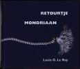 <b>Louis G. Le Roy</b>,Retourtje Mondriaan